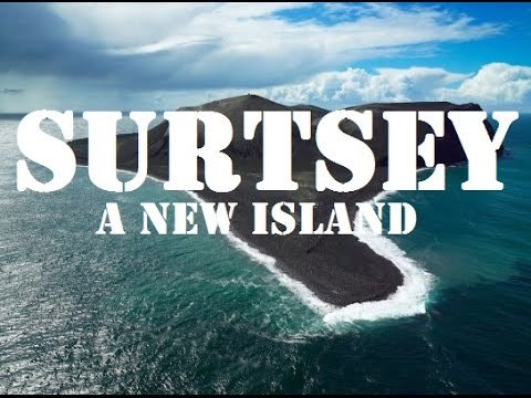 Surtsey – A New Island