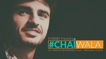 Chaiwala   Sid Mr. Rapper   Ft. Arshad Khan   Studio87