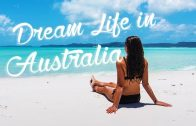 Dream Life In Australia – Amazing East Coast Road Trip