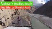 The Deadliest Roads In Pakistan